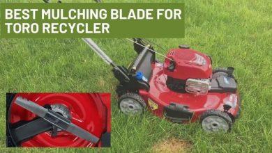 Best Mulching Blade For Toro Recycler